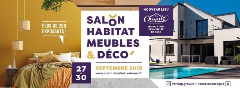 Salon de l'habitat Meuble et Déco d'Orléans du 27 au 30 SEPTEMBRE 2019